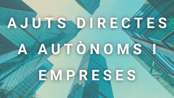 Ajuts Directes A Autònoms I Empreses